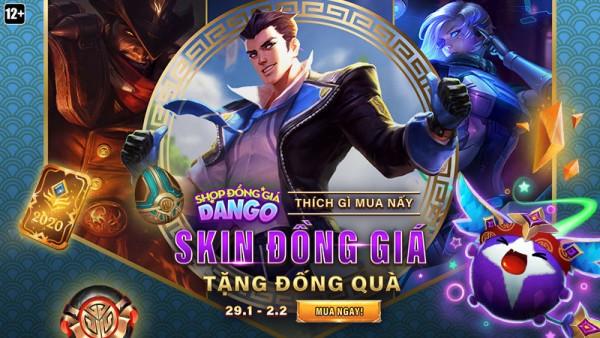 Shop Đồng Giá Dango quay lại từ 29/01 đến 02/02 – Skin đồng giá, tặng đống quà!
