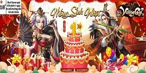 Tam Quốc Vương Giả mừng sinh nhật với hàng loạt sự kiện hấp dẫn