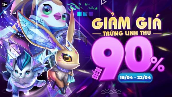 """Tham gia """"Sale Chớp Nhoáng"""" – Giảm giá Trứng Linh Thú đến 90% từ 16/04 đến 22/04"""